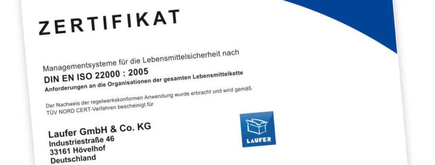 Laufer nach DIN EN ISO 22000 zertifiziert
